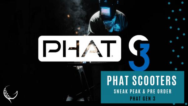 Phat scooter sneak peak